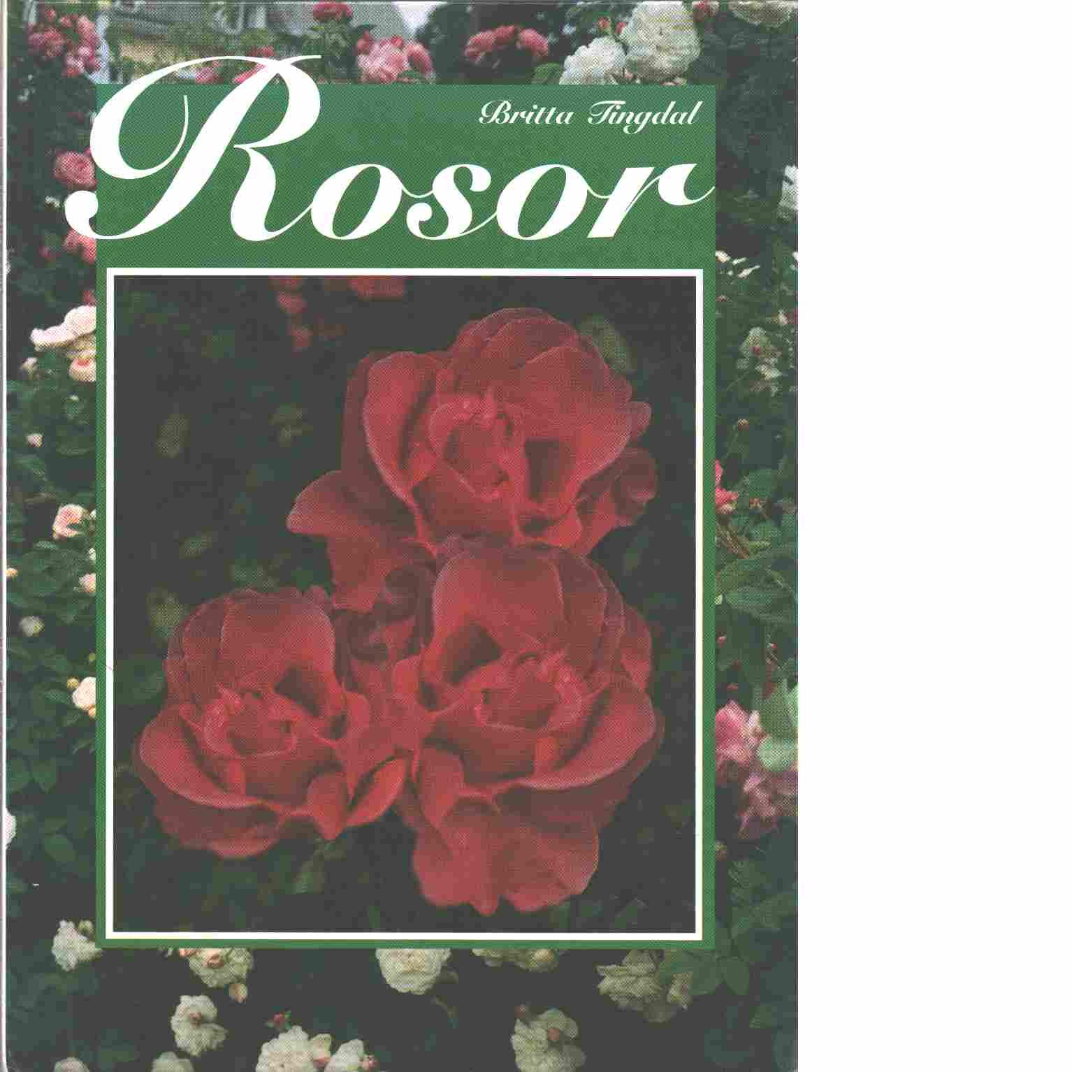 Rosor - Tingdal, Britta