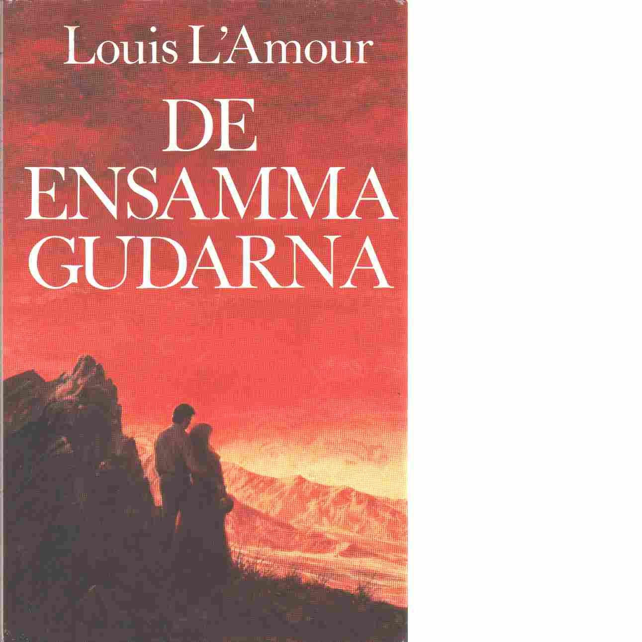 De ensamma gudarna - L'Amour, Louis