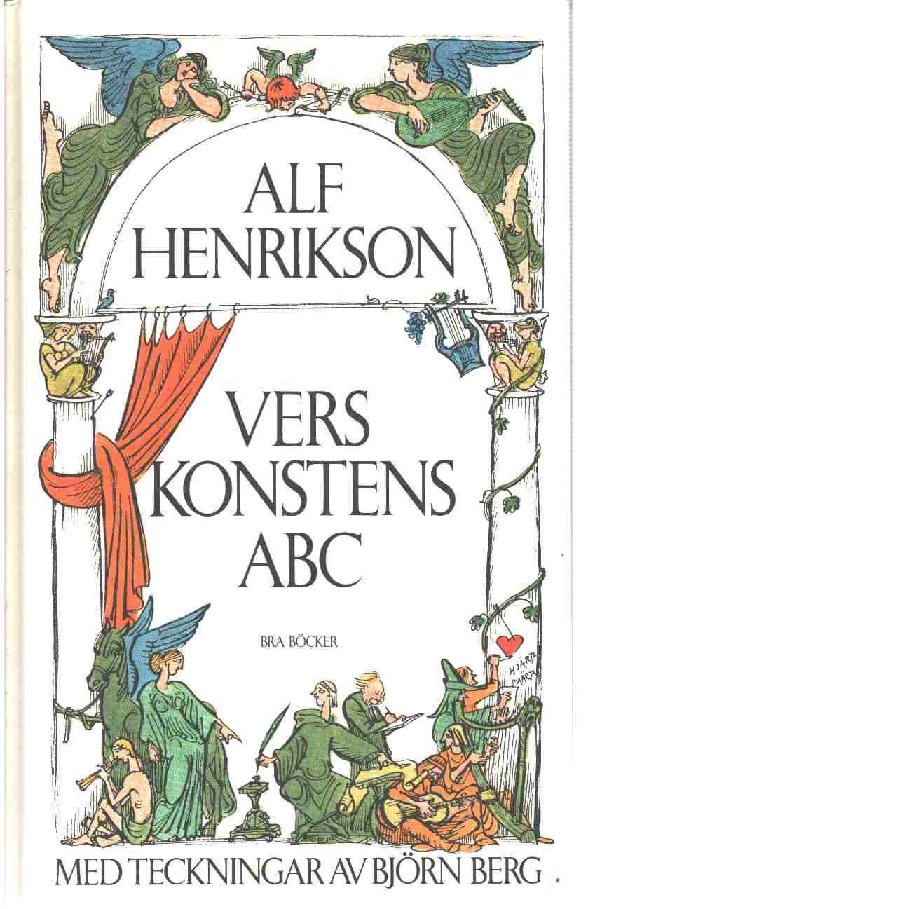 Verskonstens ABC : en poetisk uppslagsbok - Henrikson, Alf