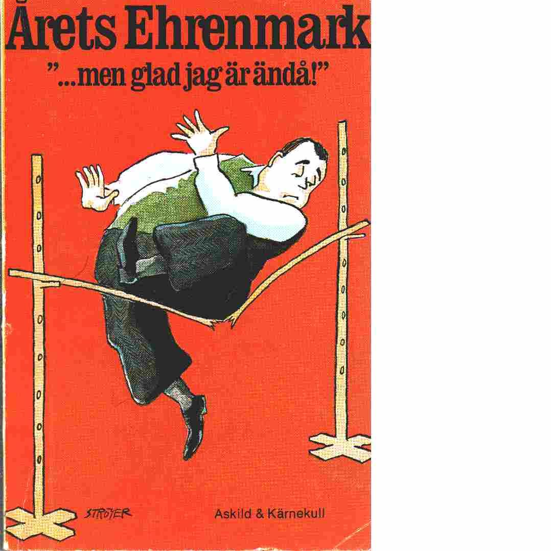 """Årets Ehrenmark : """"...men glad jag är ändå!"""" - Ehrenmark, Torsten"""