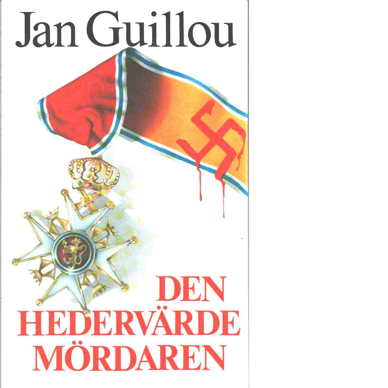 Den hedervärde mördaren - Guillou, Jan
