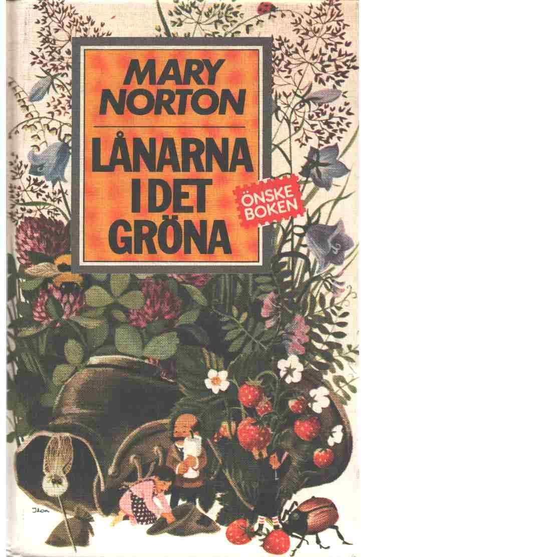 Lånarna i det gröna - Norton, Mary