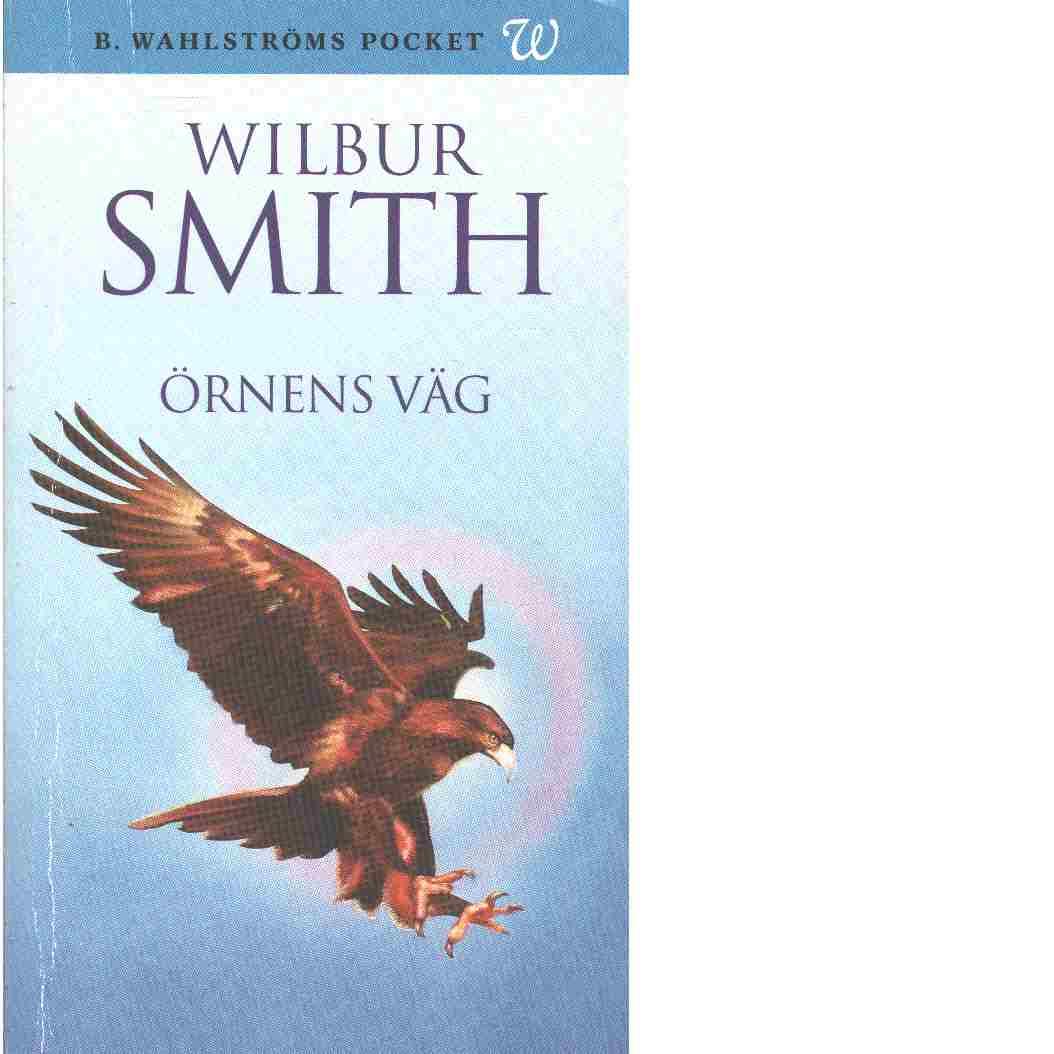 Örnens väg - Smith, Wilbur