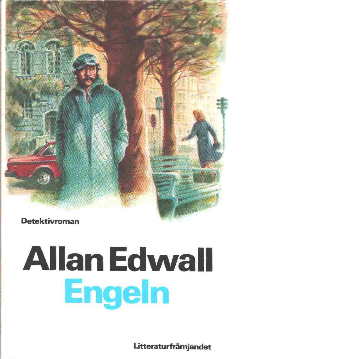 Engeln : detektivroman - Edwall, Allan