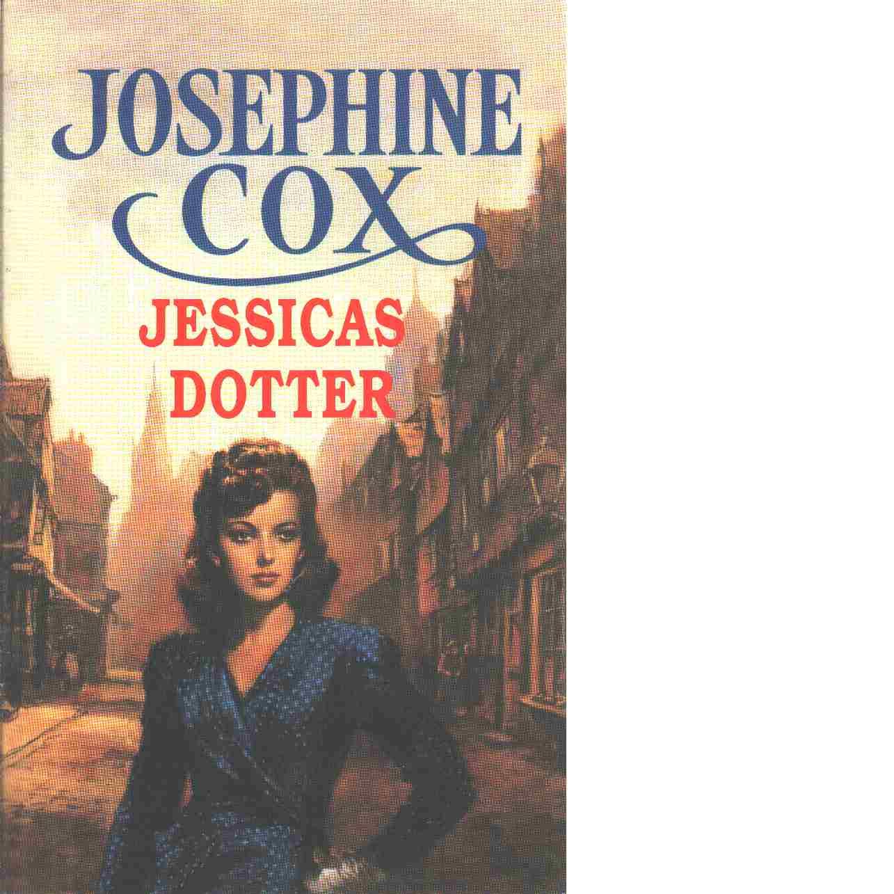 Jessicas dotter - Cox, Josephine