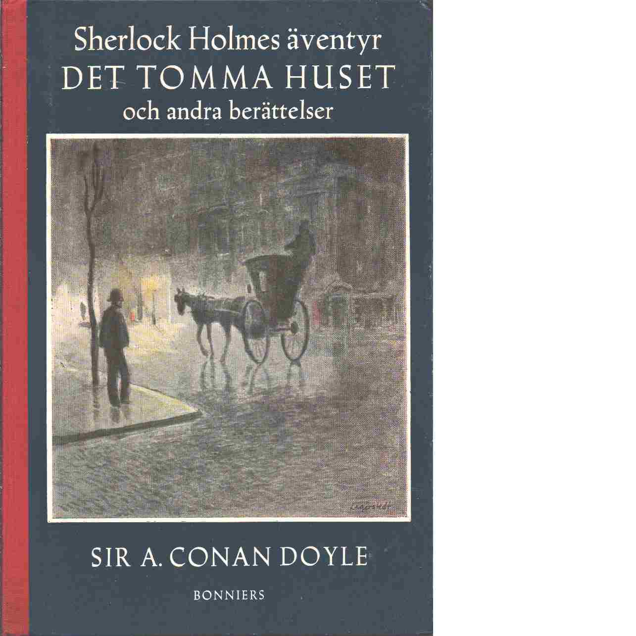 Det tomma huset och andra berättelser - Doyle, Arthur Conan