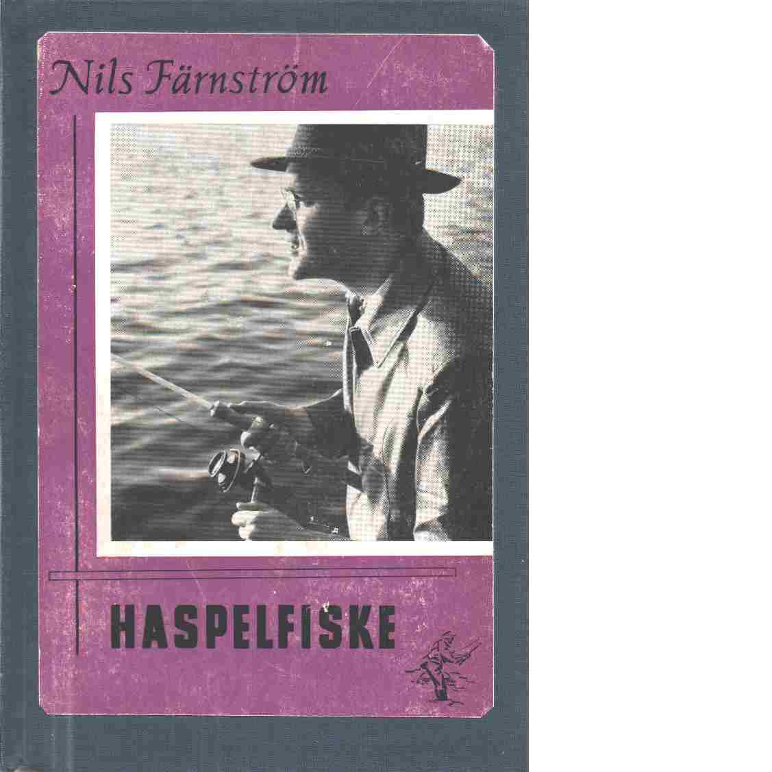 Haspelfiske - Färnström, Nils