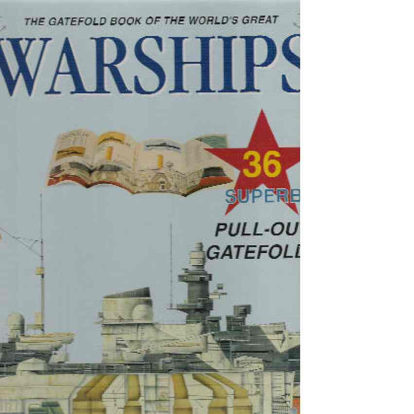 The Gatefold Book of the World's Greatest Warships - Red.