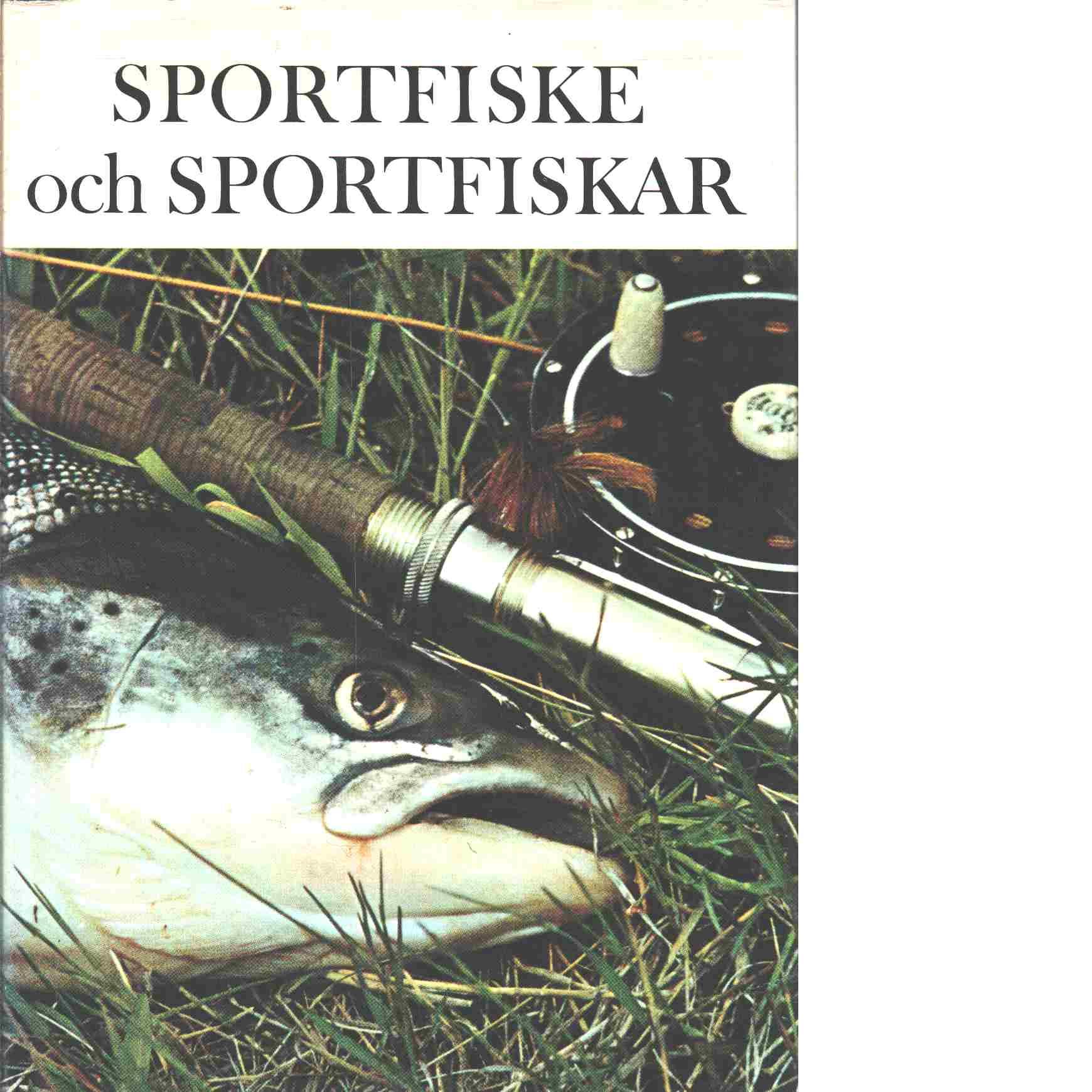 Sportfiske och sportfiskar - Koller, Larry