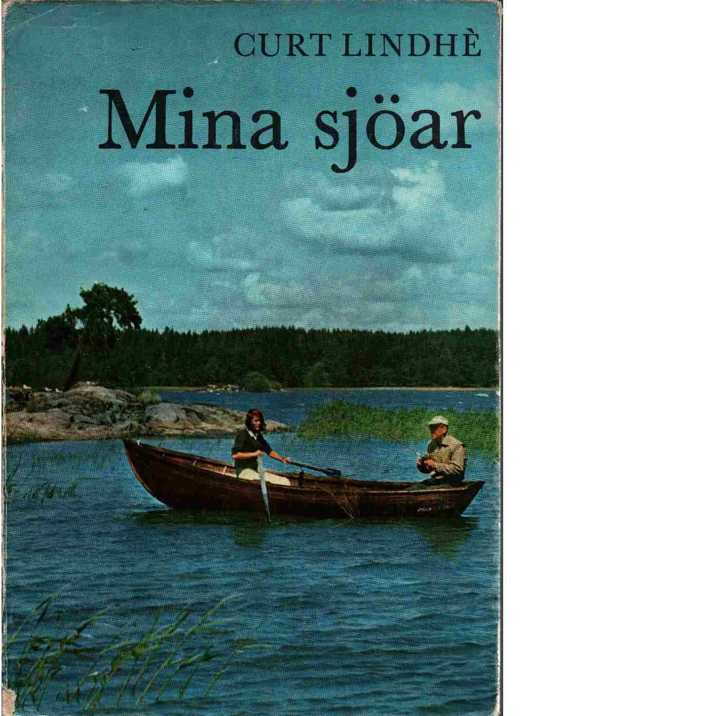 Mina sjöar - Lindhè, Curt