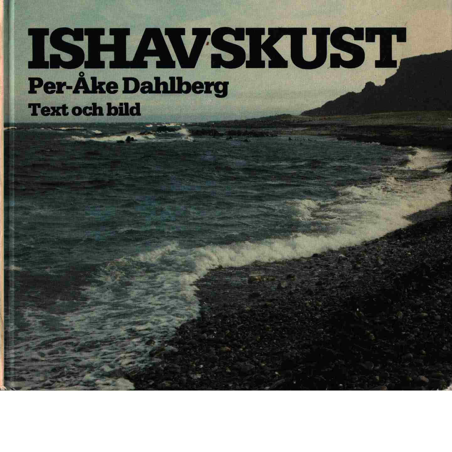 Ishavskust : bilder från Varangerhalvøya - Dahlberg, Per Åke