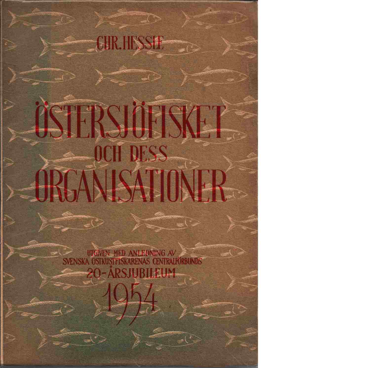 Östersjöfisket och dess organisationer - Hessle, Christian