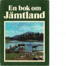 En bok om Jämtland - Ohlson, Ragnar