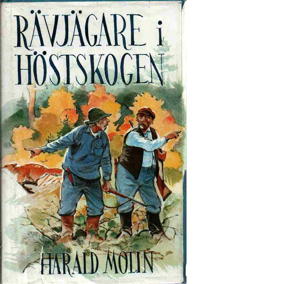 Rävjägare i höstskogen - Molin, Harald