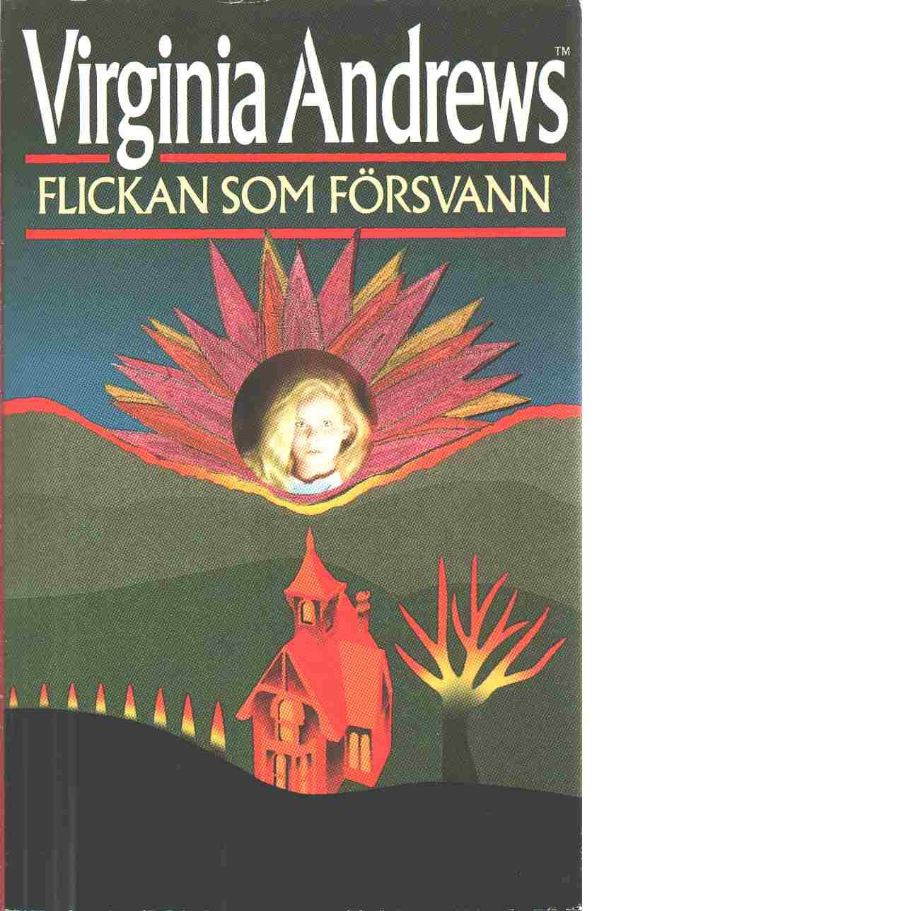Flickan som försvann - Andrews, Virginia C.