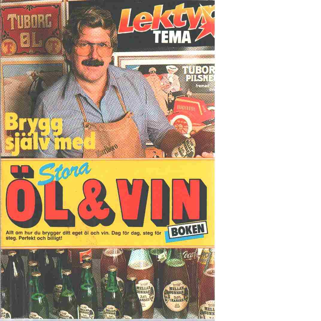 Stora öl & vinboken - Karlsson, Bo