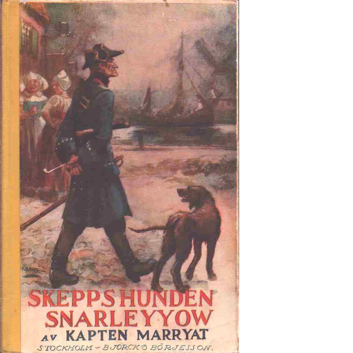 Skeppshunden Snarleyyow - Marryat, Frederick