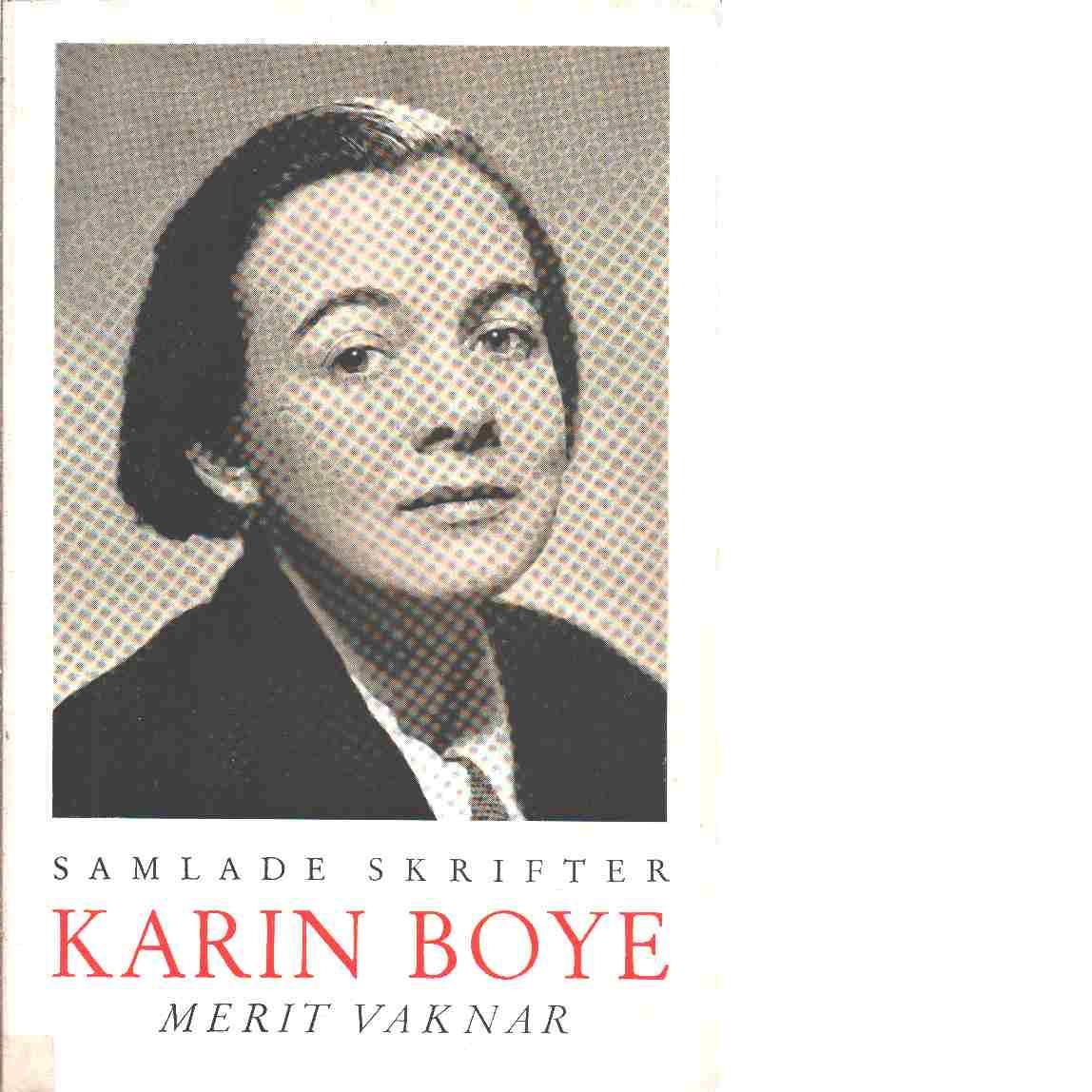 Samlade skrifter. [2], Merit vaknar - Boye, Karin
