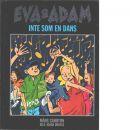 Eva & Adam. Inte som en dans - Gahrton, Måns