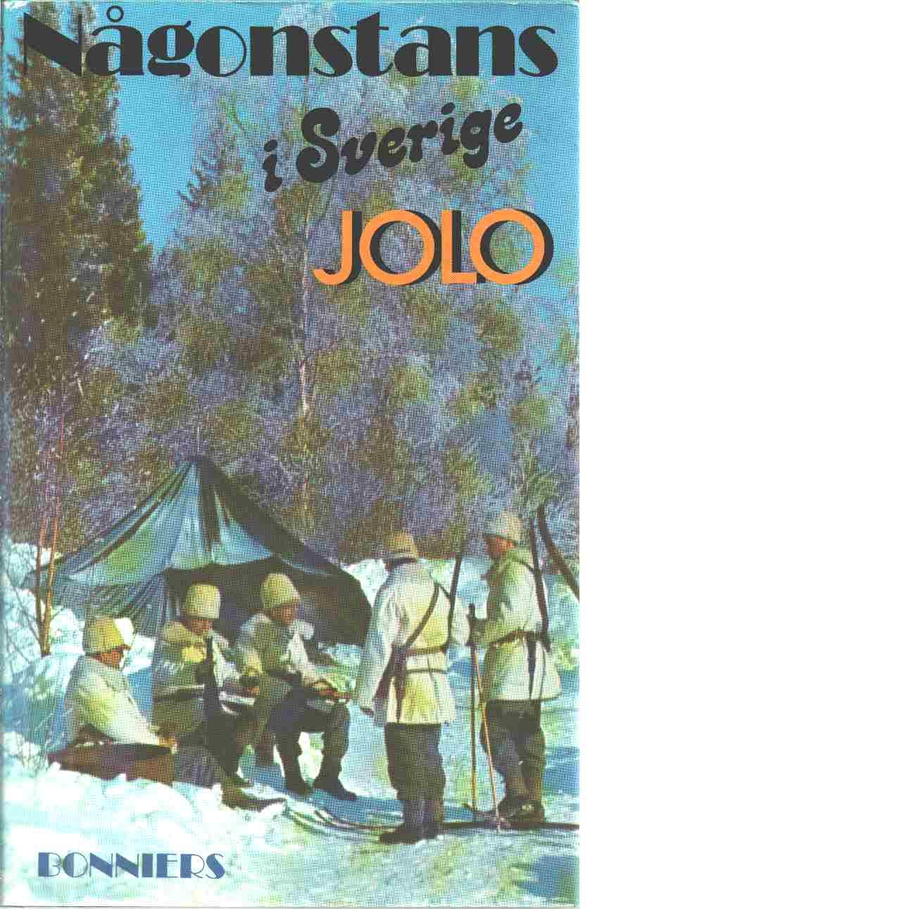 Någonstans i Sverige - Olsson, Jan Olof