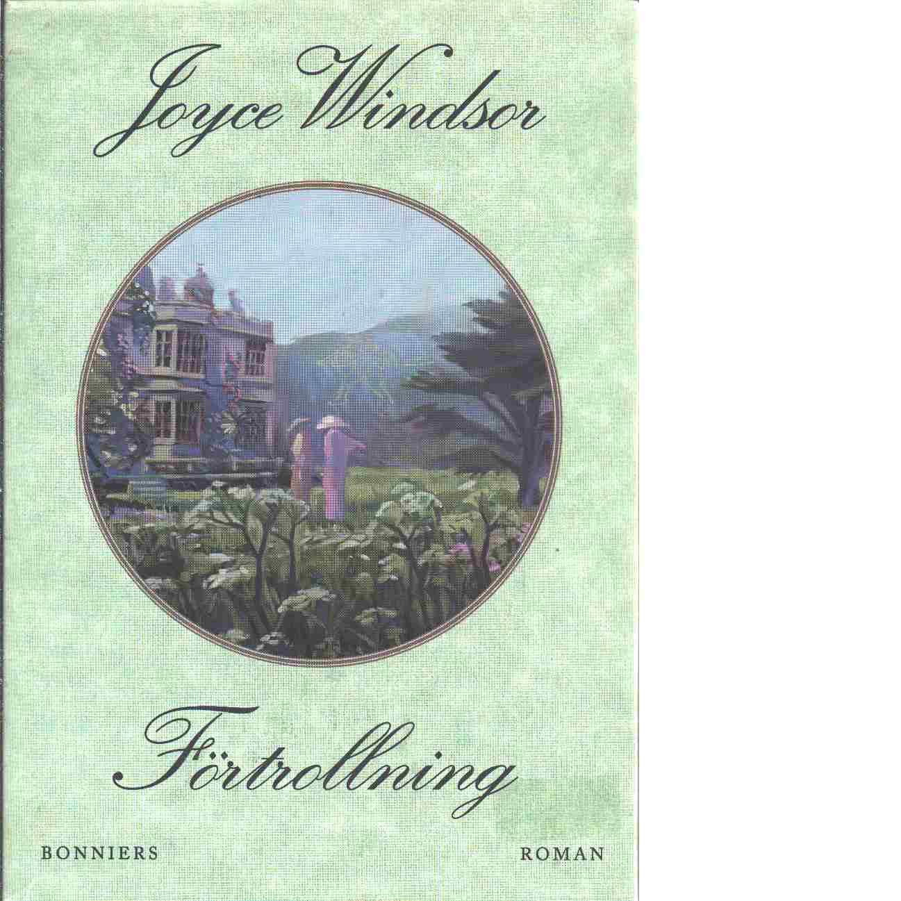 Förtrollning - Windsor, Joyce