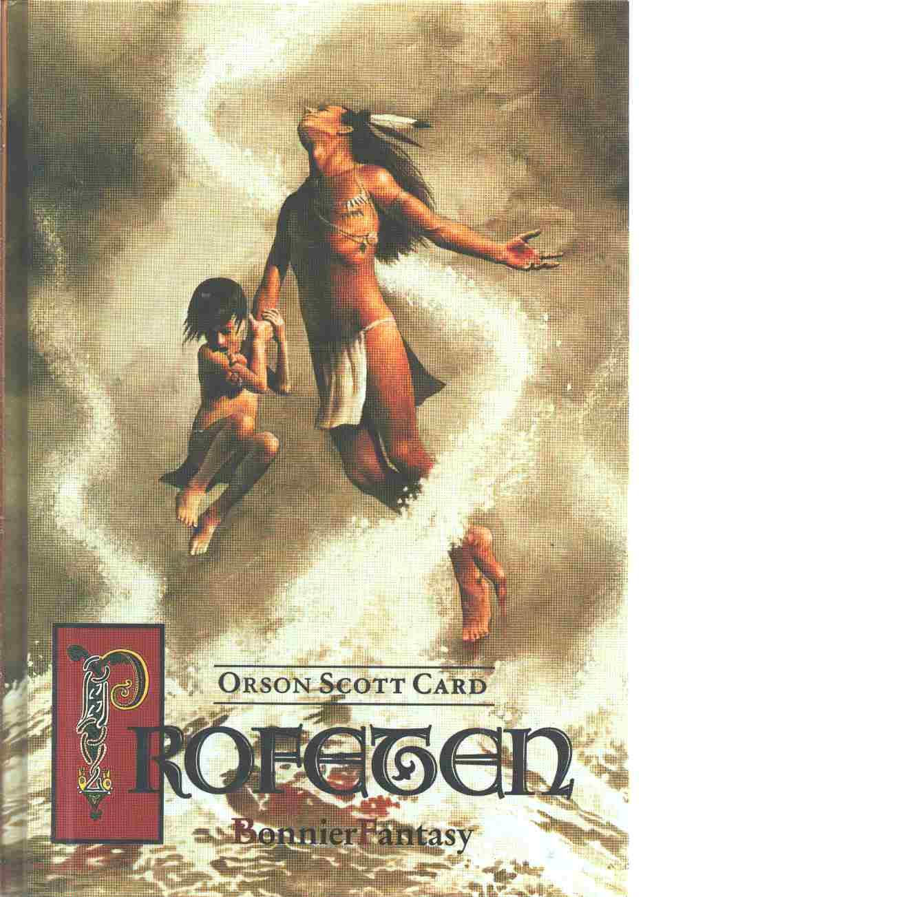 Profeten - Card, Orson Scott