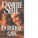 En dyrbar gåva - Steel, Danielle