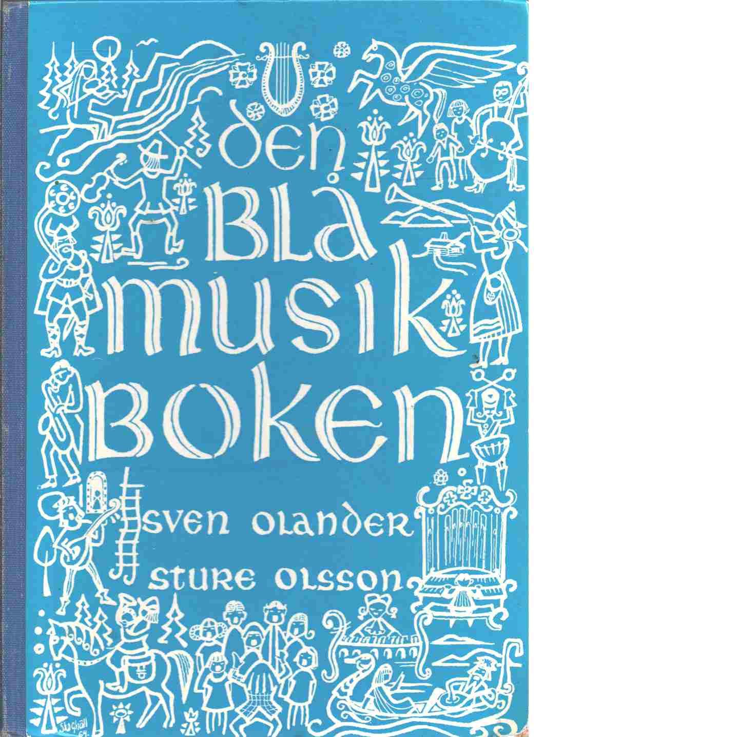Den blå musikboken [Musiktryck] - Red. Olsson, Sture och Olander, Sven