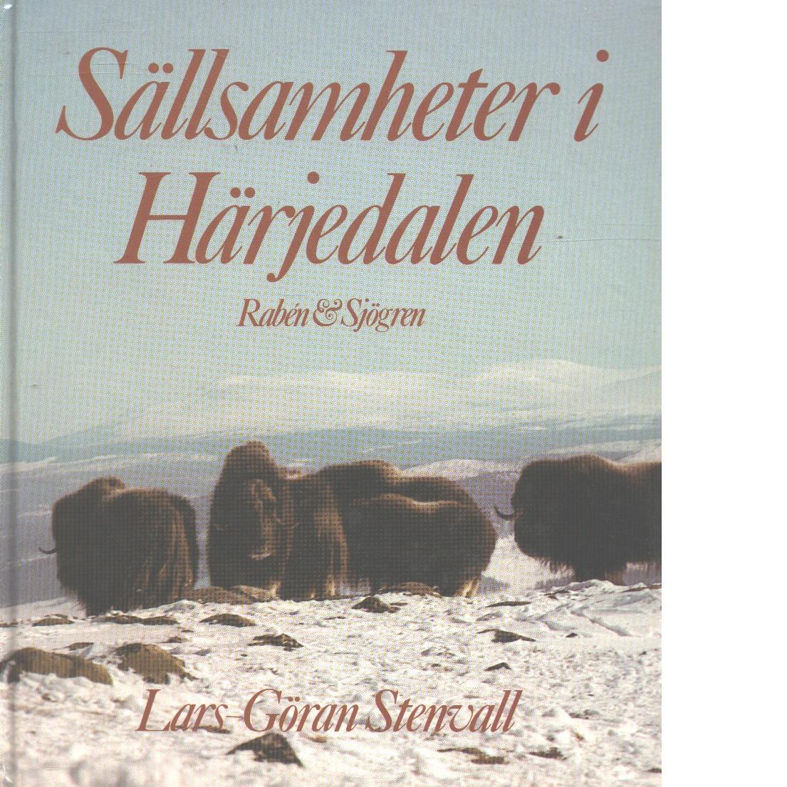 Sällsamheter i Härjedalen - Stenvall, Lars Göran