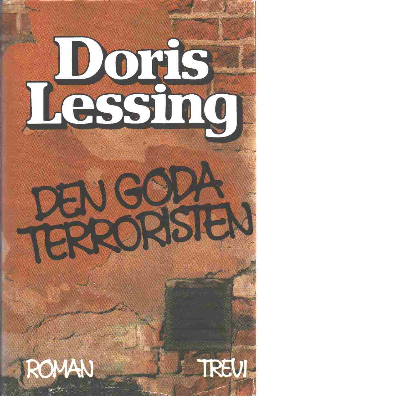 Den goda terroristen - Lessing, Doris