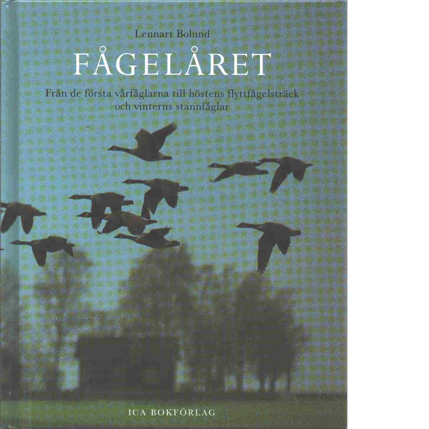 Fågelåret - Bolund, Lennart