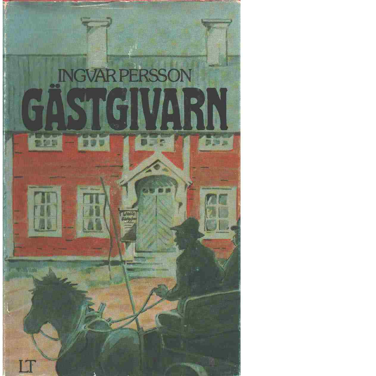 Gästgivarn - Persson, Ingvar