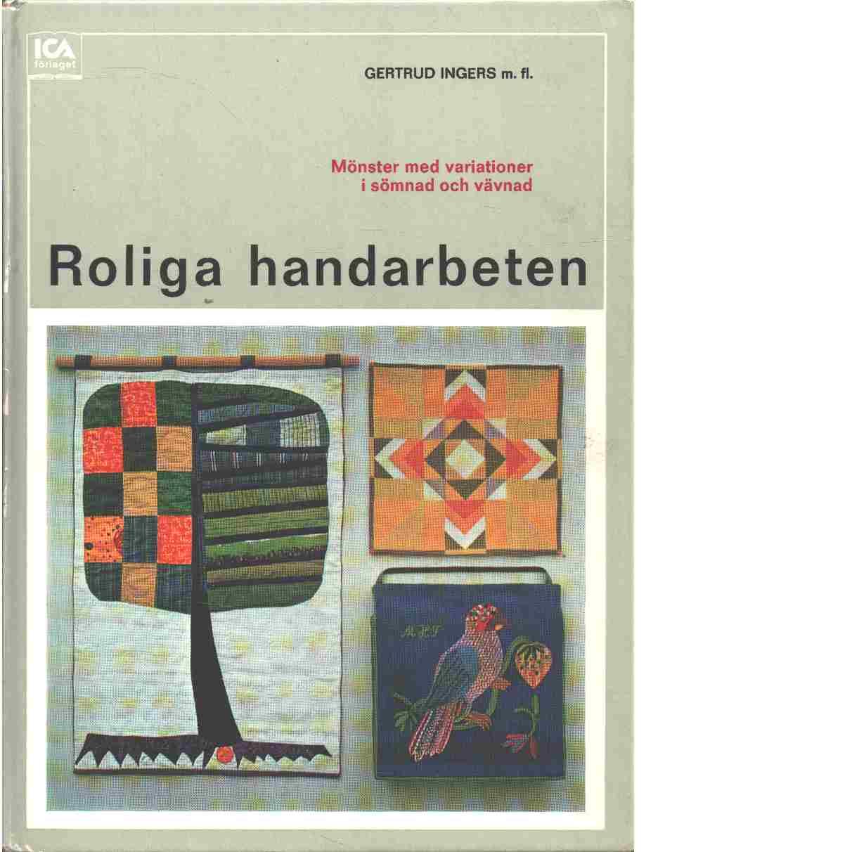 Roliga handarbeten : mönster med variationer i sömnad och vävnad - Ingers, Gertrud