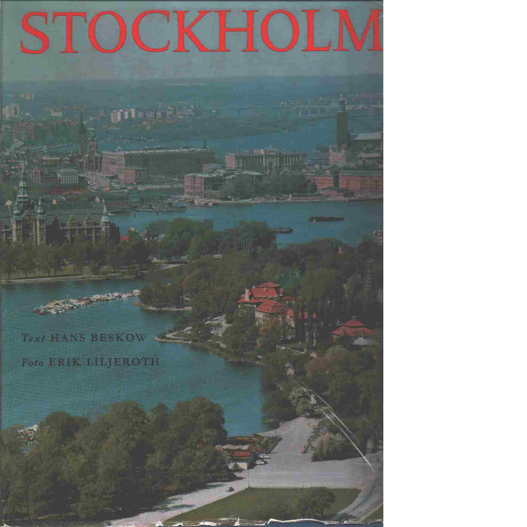Stockholm : ett bildverk - Liljeroth, Erik  och Beskow, Hans