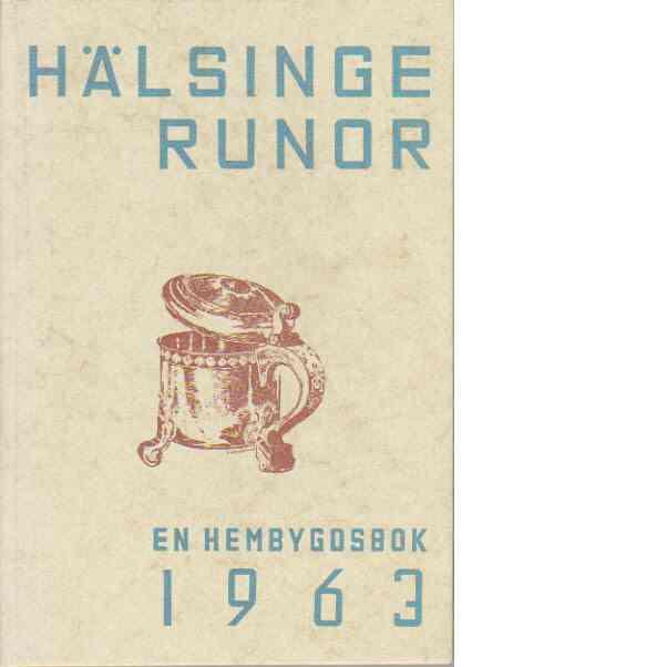 Hälsingerunor 1963 - Red.
