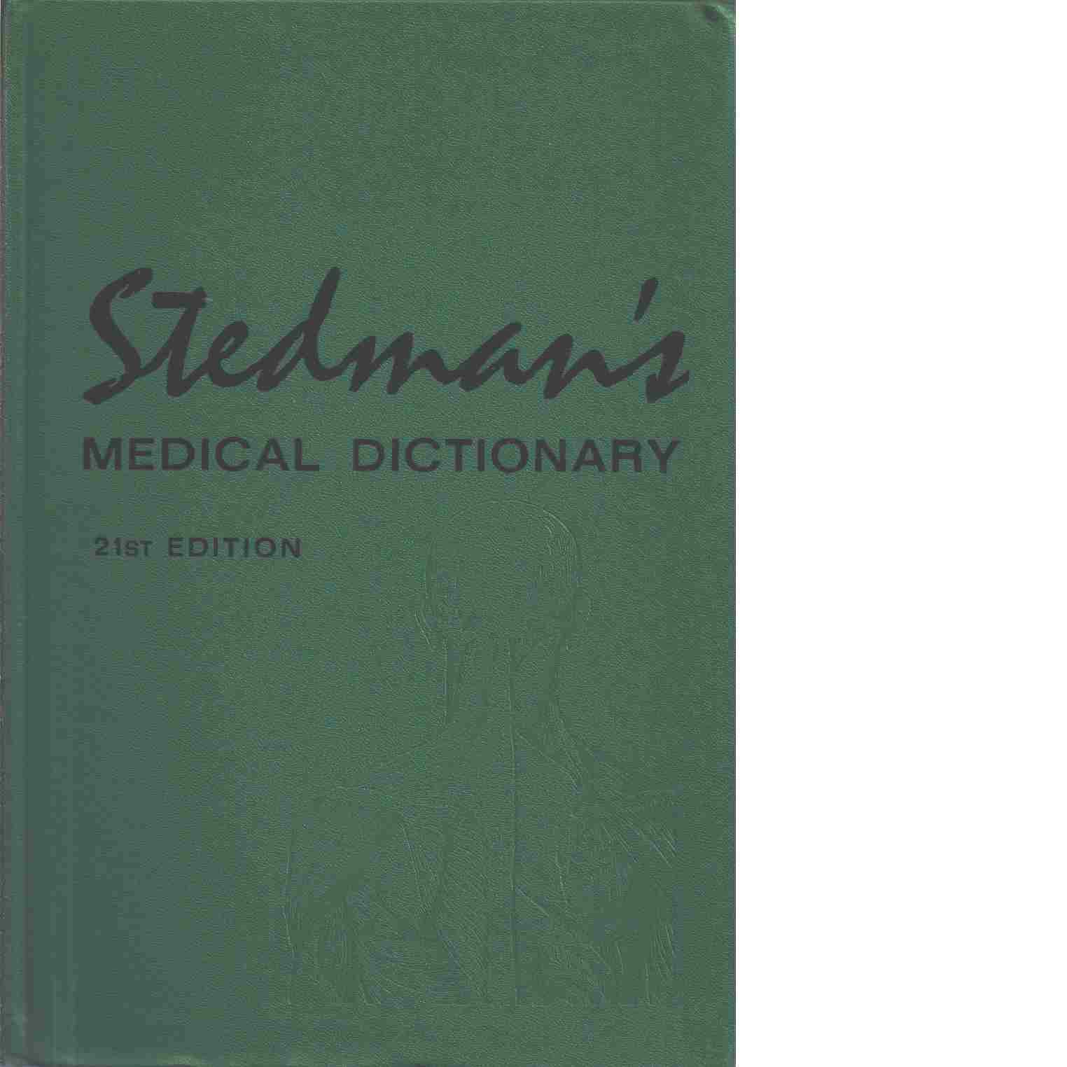 Stedman's Medical dictionary - Red. Stedman, Thomas Lathrop