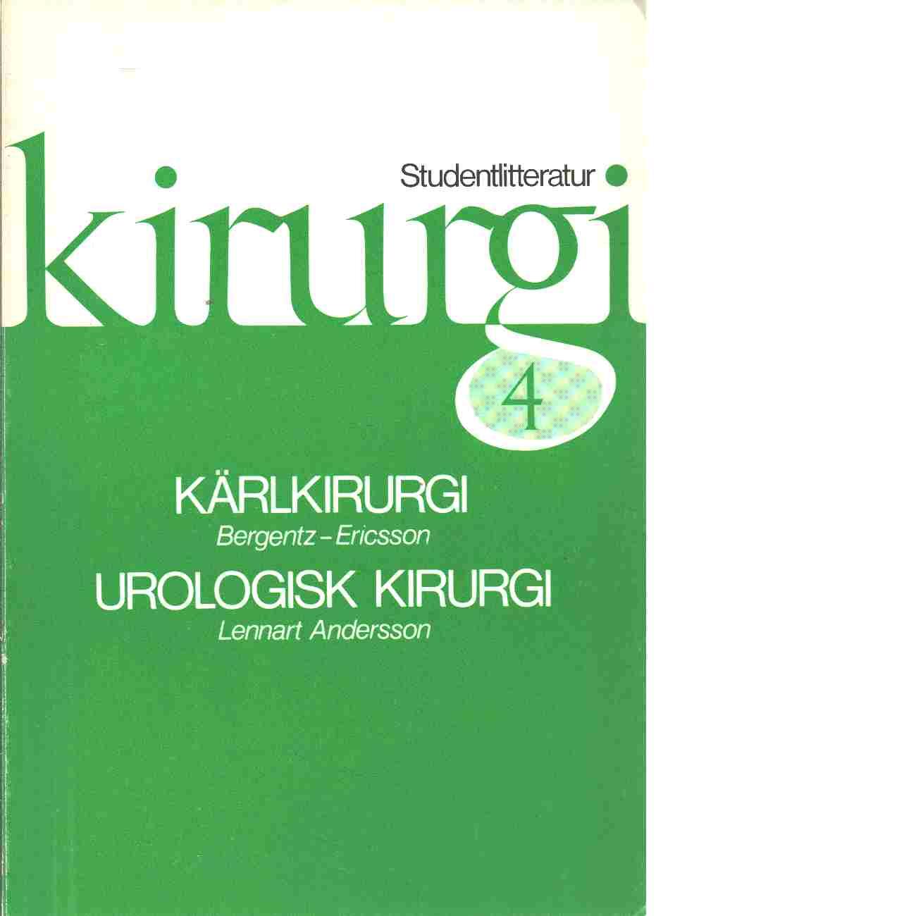 Kirurgi. 4 - Red. Bergentz, Sven-Erik och Ericsson, Björn F.,  samt Andersson, Lennart