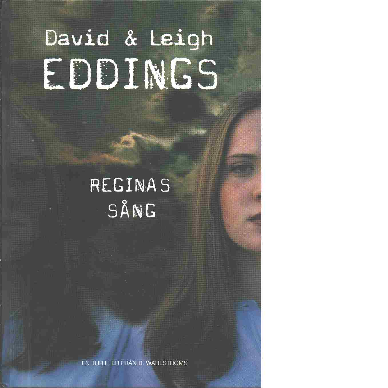 Reginas sång - Eddings, David  och Eddings, Leigh