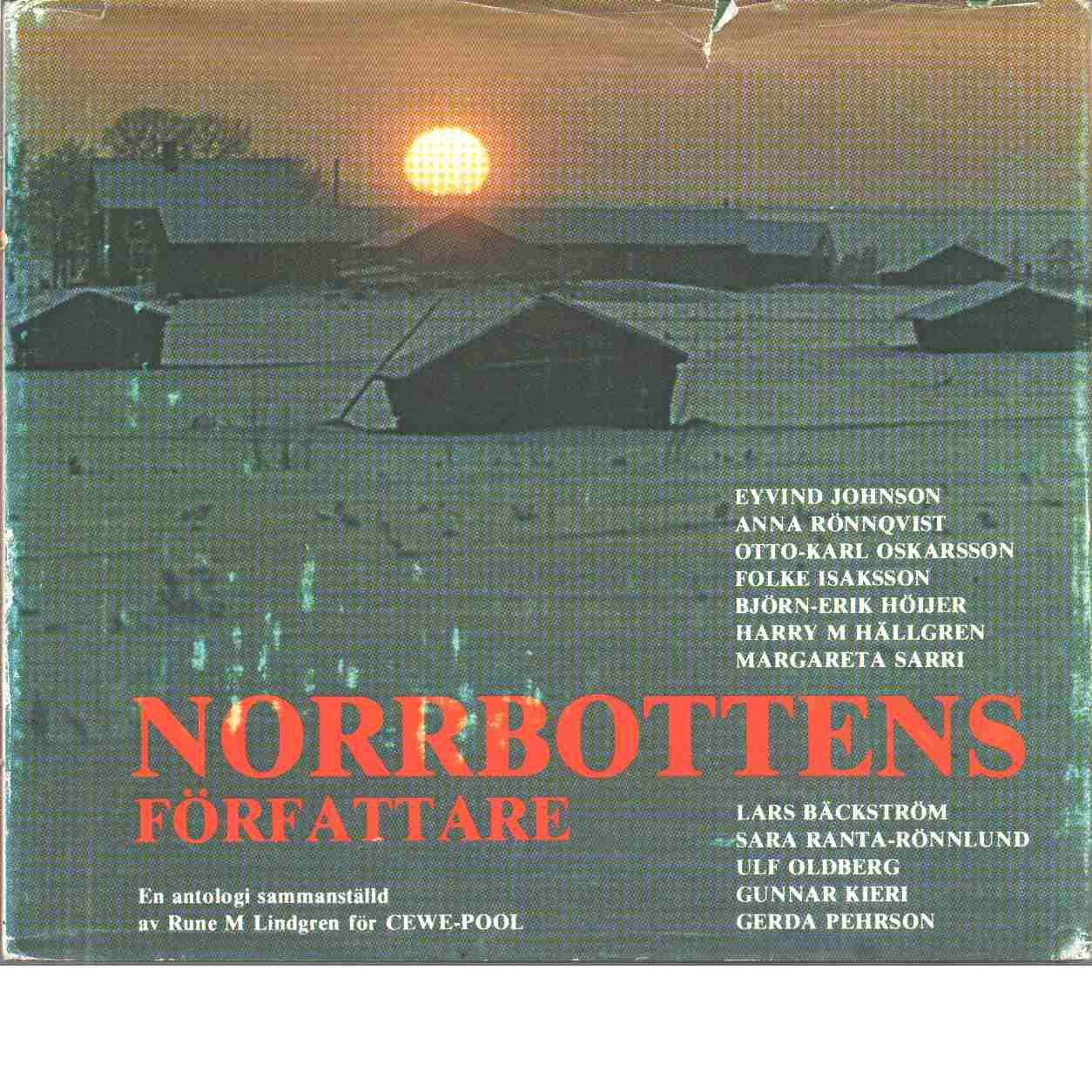 Norrbottensförfattare : en antologi - Red. Lindgren, Rune M.,