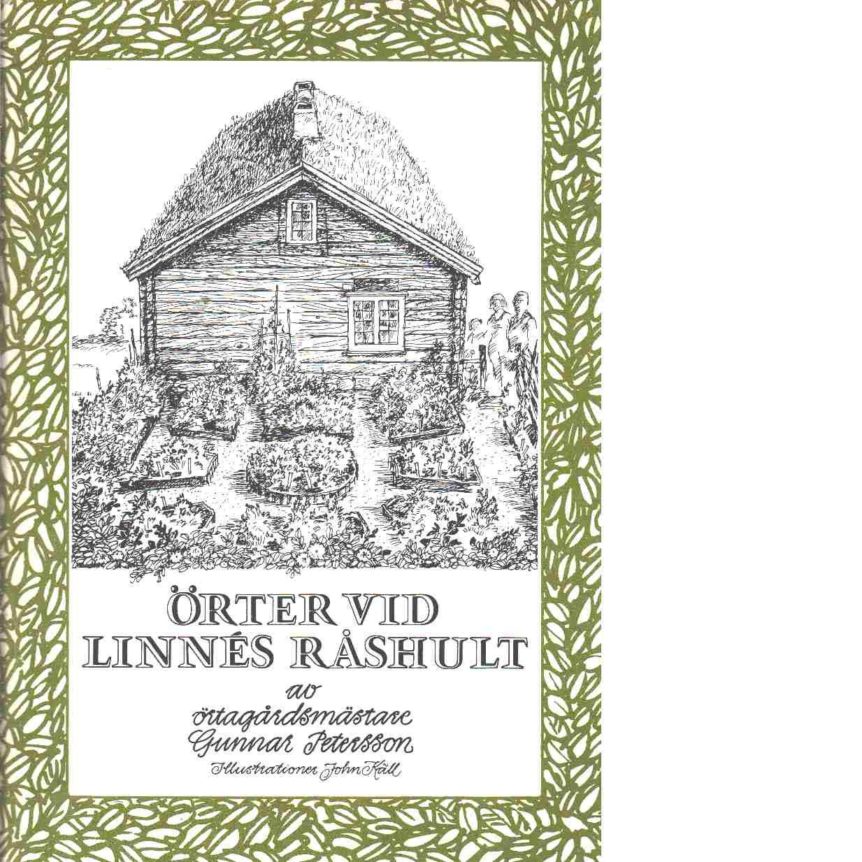 Örter vid Linnés Råshult - Petersson, Gunnar