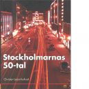 Stockholmarnas 50-tal - Leijonhufvud, Christer
