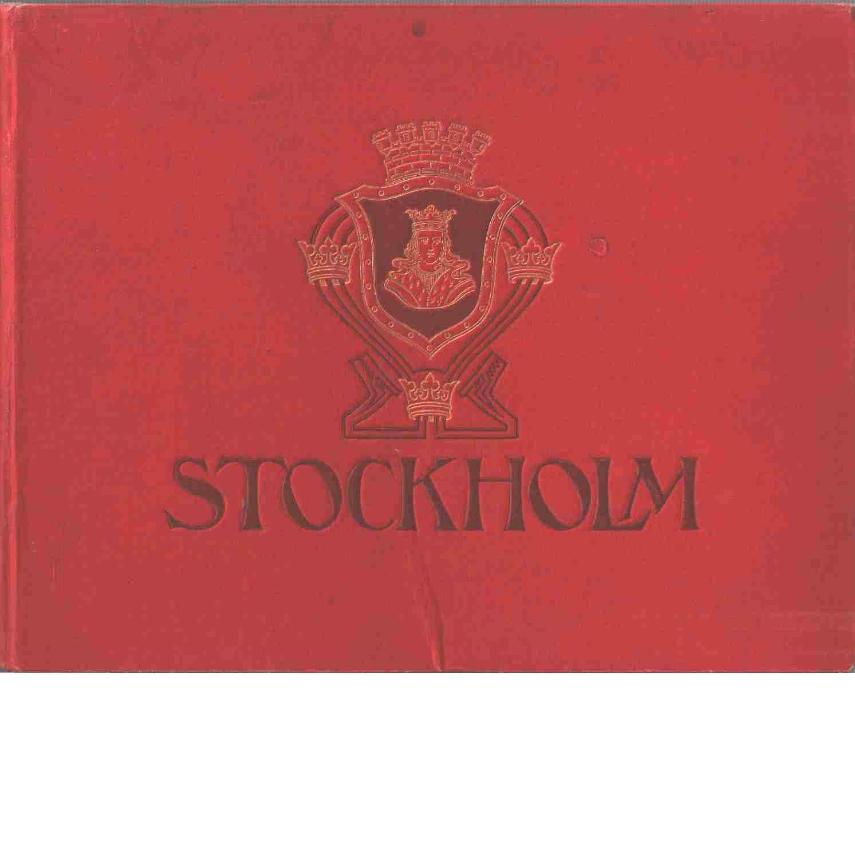 Stockholm : bilder från Sveriges hufvudstad med omgifningar - Red Tullberg