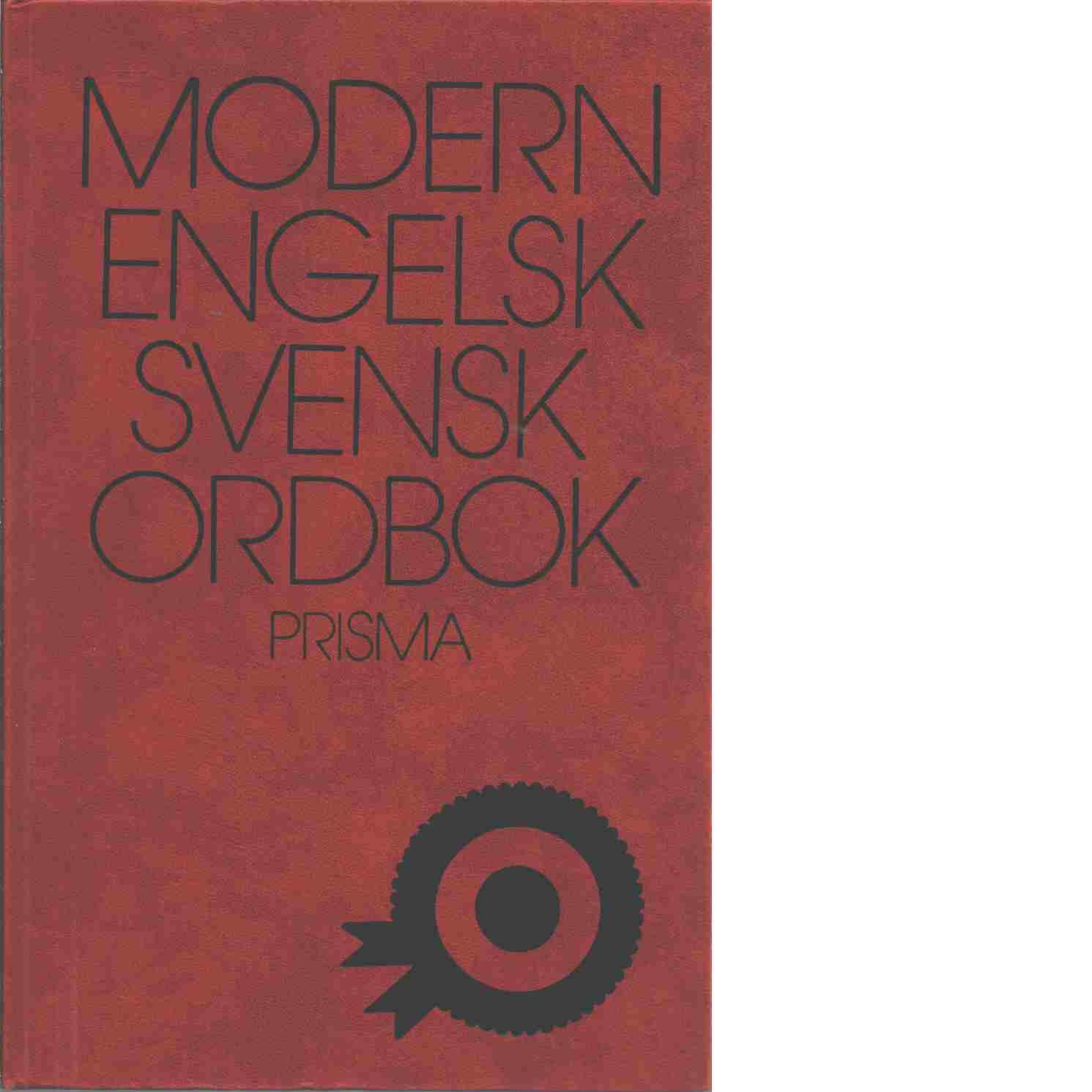 Modern engelsk-svensk ordbok : A modern English-Swedish dictionary - Danielsson, Bror