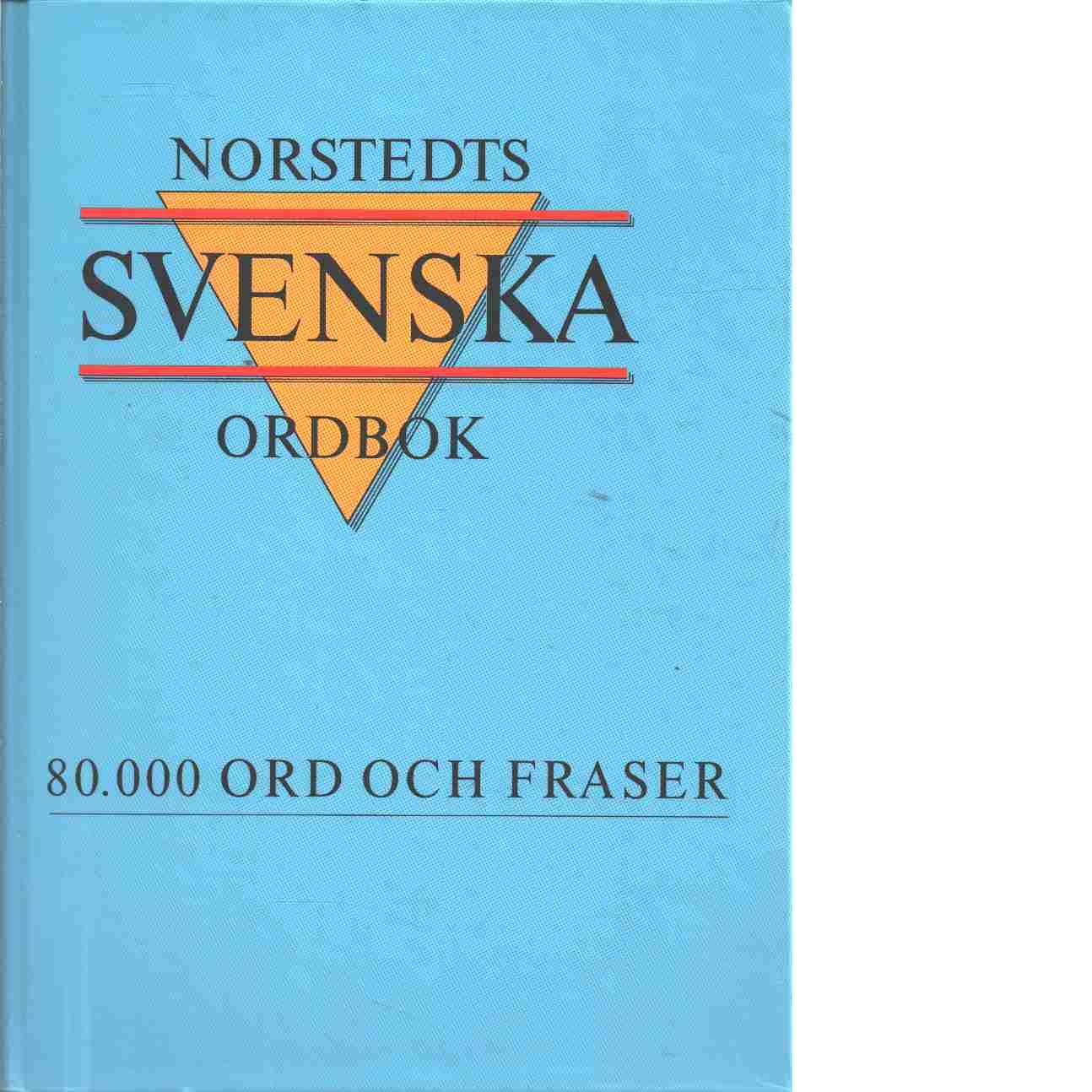 Norstedts svenska ordbok - Red. Allén, Sture