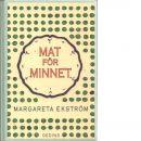Mat för minnet - Ekström, Margareta