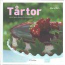 Tårtor : [nya och gamla favoriter för tårtälskaren] - Öhrn, Maria