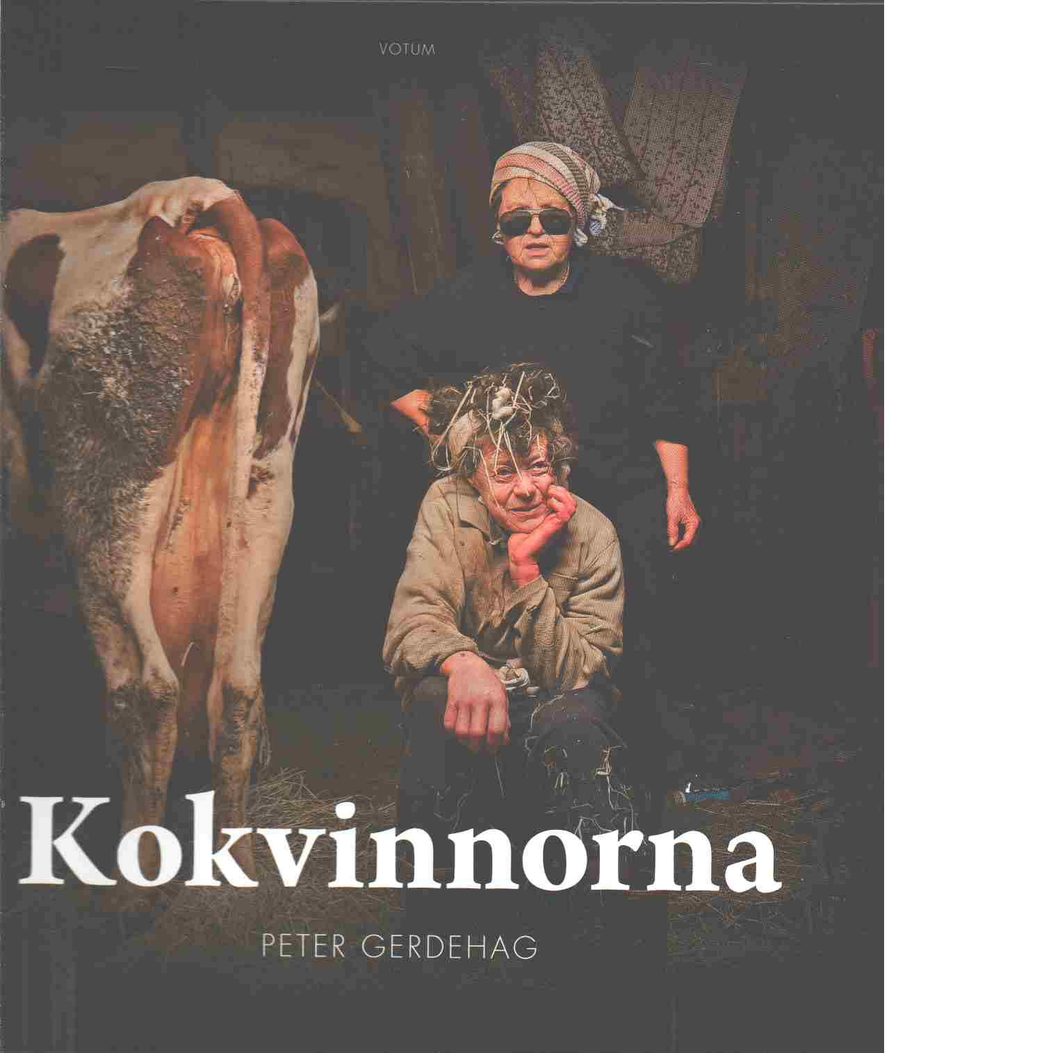 Kokvinnorna - Gerdehag, Peter