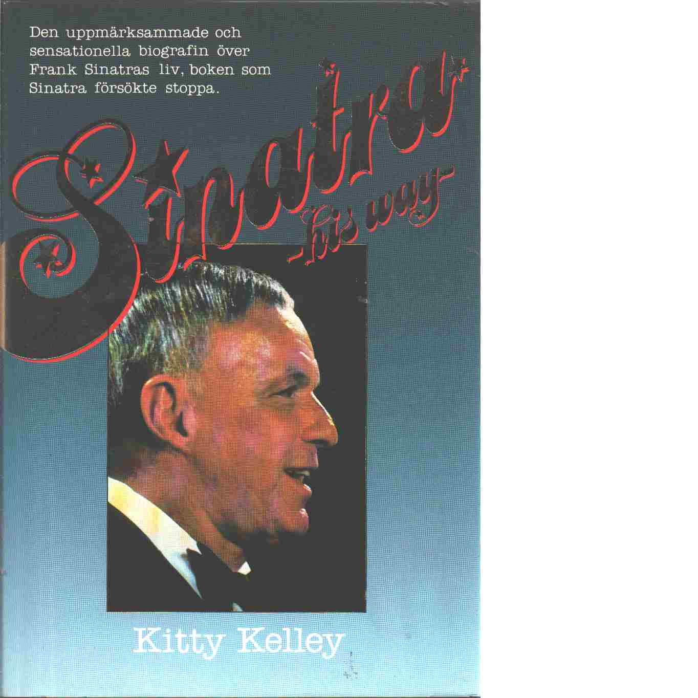 Sinatra : his way - Kelley, Kitty
