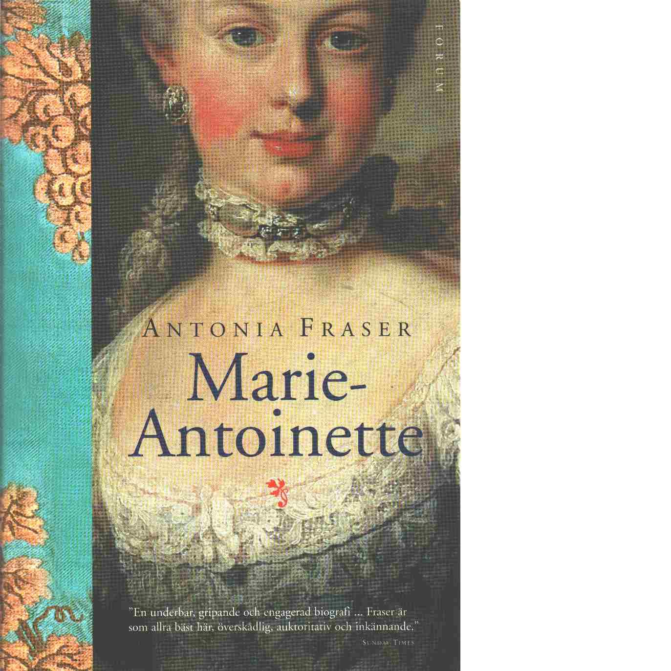 Marie-Antoinette - Fraser, Antonia