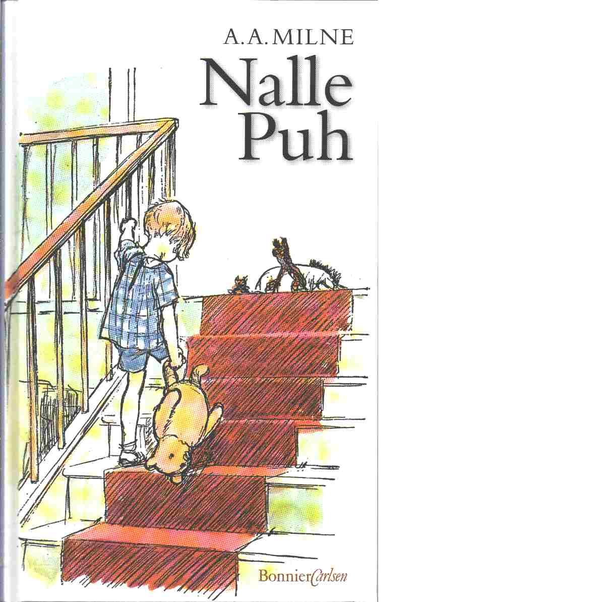Nalle Puh - Milne, A. A.,